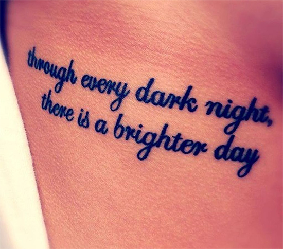 Tattoo Quotes Down Side Body: 30 Positive Body Quote Tattoos For Everyone
